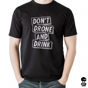 T-Shirt Don't Drone and Drink - Noir