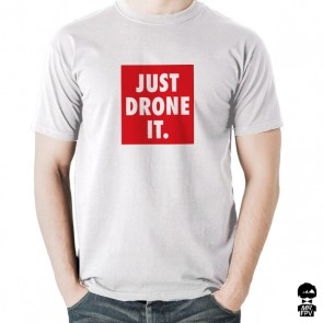 T-Shirt Just Drone IT